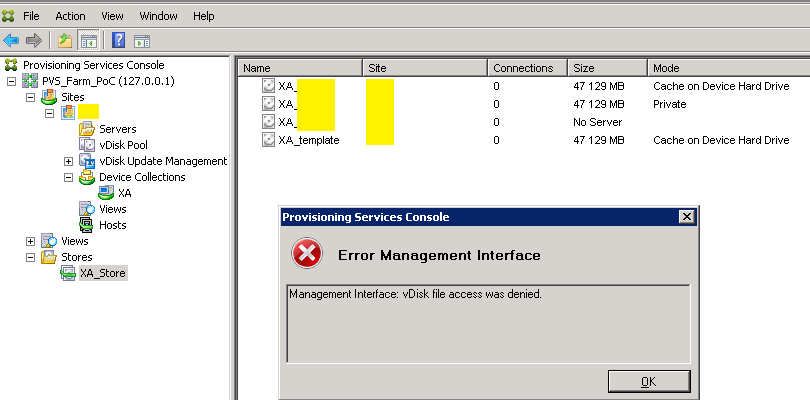 Citrix PVS – Management Interface: vDisk file access was denied